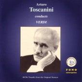 Conduct Verdi by Arturo Toscanini