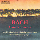 BACH, J.S.: Sonatas for Viola da gamba and Harpsichord by Johann Sebastian Bach