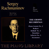 The Chopin Recordings by Sergei Rachmaninov