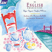 Marriner, Sir Neville - The English Connection: Music By Elgar, Tippett, Etc.  by Ralph Vaughan Williams