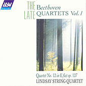 Beethoven: The Late, Quartets Vol. 1  by Ludwig van Beethoven