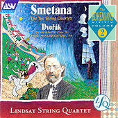 Smetana The Two String Quartets: The Bohemians Vol 2 by Lindsay String Quartet