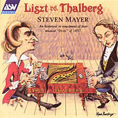 Liszt Vs. Thalberg  by Steven Mayer