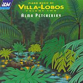 Piano Music Of Villa-lobos Volume 2  by Heitor Villa-Lobos