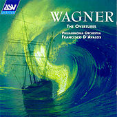 Wagner: The Overtures  by Richard Wagner