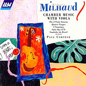 Milhaud: Chamber Music With Viola  by Darius Milhaud