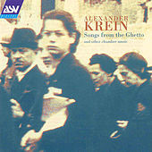 Krein: Songs From The Ghetto  by Alexander Krein