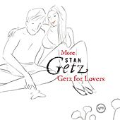 More Stan Getz For Lovers by Stan Getz