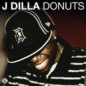 Donuts by J Dilla