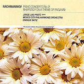 Piano Concerto No. 2; Rhapsody On A Theme Of Paganini, Op. 43 by Sergei Rachmaninov
