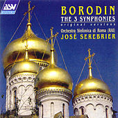 Borodin: The 3 Symphonies by Alexander Borodin