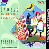 Dvorak: Czech Suite; Legends by Antonin Dvorak