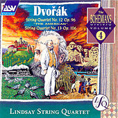 Dvorak: String Quartets 12 & 13 by Antonin Dvorak