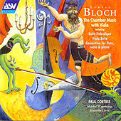 Bloch: Chamber Music With Viola by Ernest Bloch