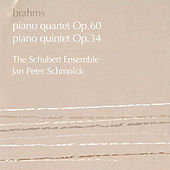 Brahms:  Piano Quintet In F Minor; Piano Quartet No. 3 In C Minor by Johannes Brahms