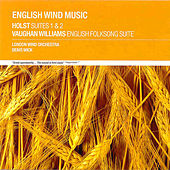 English Wind Music: Holst Suites 1&2 by Various Artists