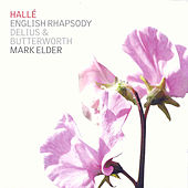 English Rhapsody: Delius & Butterworth by Various Artists
