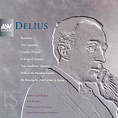 Delius:  Two Aquarelles; A Song Of Summer; The Walk To The Paradise Garden; Irmelin Prelude; Romance by Frederick Delius