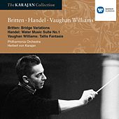 Britten: Variations on a theme by Frank Bridge; Vaughan Williams: Fantasia on a theme by Tallis; Handel: Water Music Suite by Philharmonia Orchestra
