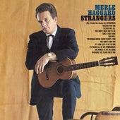 Strangers/swinging Doors And The Bottle Let Me Down by Merle Haggard