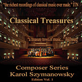 Classical Treasures Composer Series: Karol Szymanowski, Vol. 1 by Various Artists