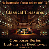 Classical Treasures Composer Series: Ludwig van Beethoven, Vol. 5 by Various Artists