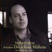 Franz Schubert: Die Schone Mullerin by Sanford Sylvan