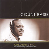 Golden Legends : Count Basie by Count Basie