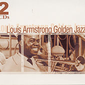 Louis Armstrong - Golden Jazz by Louis Armstrong