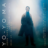 The Protecting Veil & Wake Up...and Die by Yo-Yo Ma