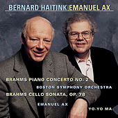 Brahms:  Concerto No. 2 for Piano and Orchestra, Op. 83 & Sonata in D Major, Op. 78 by Emanuel Ax