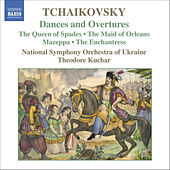 Tchaikovsky: Dances And Overtures by Pyotr Ilyich Tchaikovsky