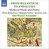 From Byzantium To Andalusia by Anonymous (Classical)