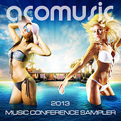 Acomusic 2013 Music Conference Sampler by Various Artists