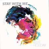 Stay With Me by Billie Holiday