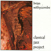 Classica Jazz Project by Brian Withycombe