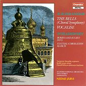 The Bells - Choral Symphony, Op. 35; Vocalise by Sergei Rachmaninov