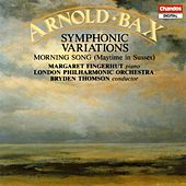 Symphonic Variations; Morning Song by Sir Arnold Bax