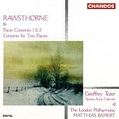 Piano Concerto No. 1; Piano Concerto No. 2; Concerto For 2 Pianos by Alan Rawsthorne