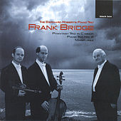 Piano Trios by Frank Bridge