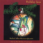 Holiday Jazz by Michael Allen Harrison