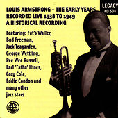Louis Armstrong - The Early Years - Recorded Live 1938-1949 by Louis Armstrong