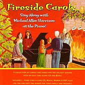 Fireside Carols by Michael Allen Harrison
