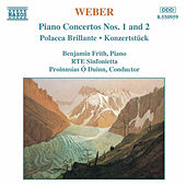 Piano Concertos Nos. 1 and 2 by Carl Maria von Weber