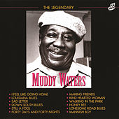 The Legendary Muddy Waters by Muddy Waters