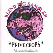 Blind Pig Sampler: Prime Chops, Vol. 1 by Various Artists