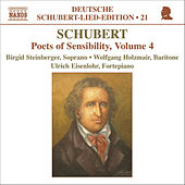 SCHUBERT: Lied Edition 20 - Poets of Sensibility, Vol. 4 by Franz Schubert