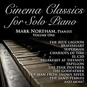 Cinema Classics for Solo Piano, Vol. 1 by Mark Northam