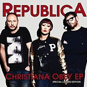Christiana Obey by Republica