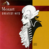 Greatest Hits by Wolfgang Amadeus Mozart